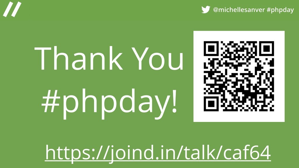 @michellesanver #phpday Thank You #phpday! http...