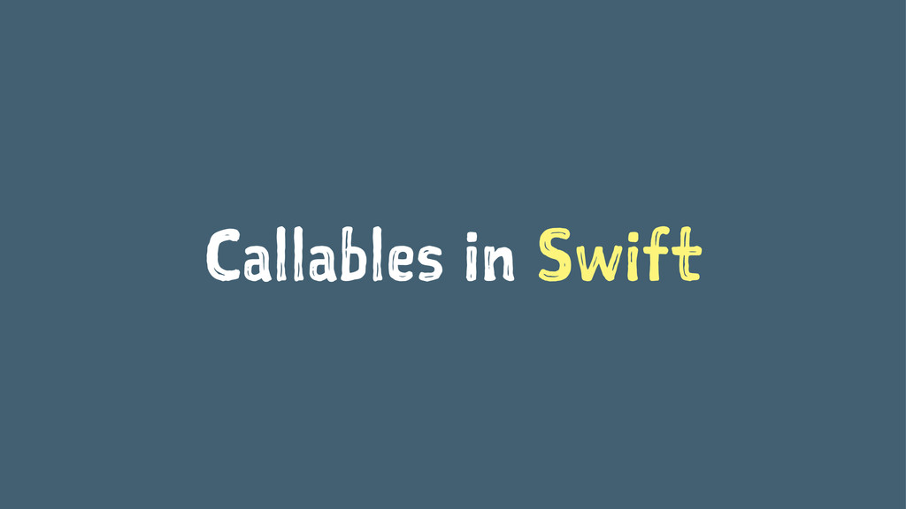 Callables in Swift