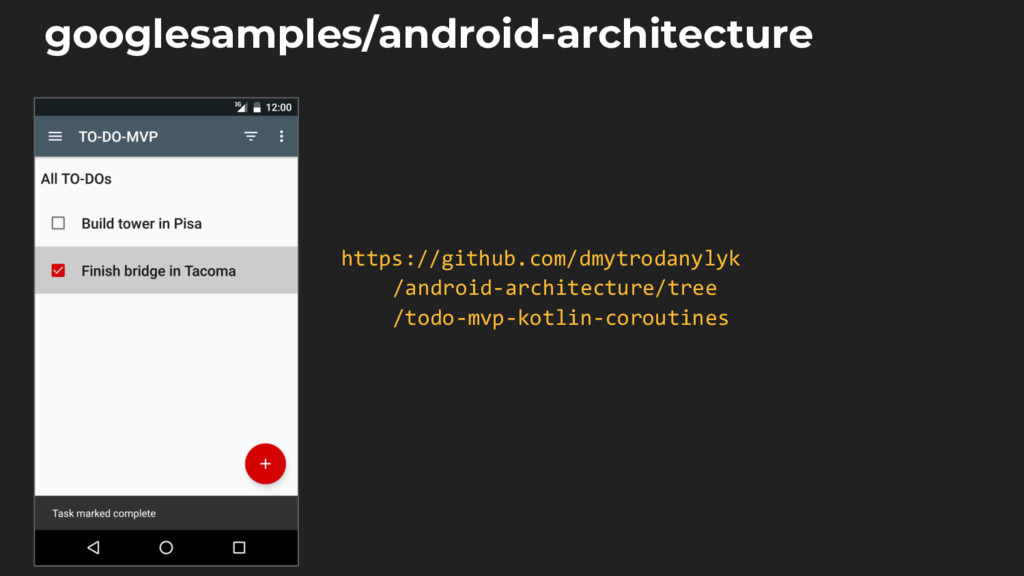 googlesamples/android-architecture https://gith...