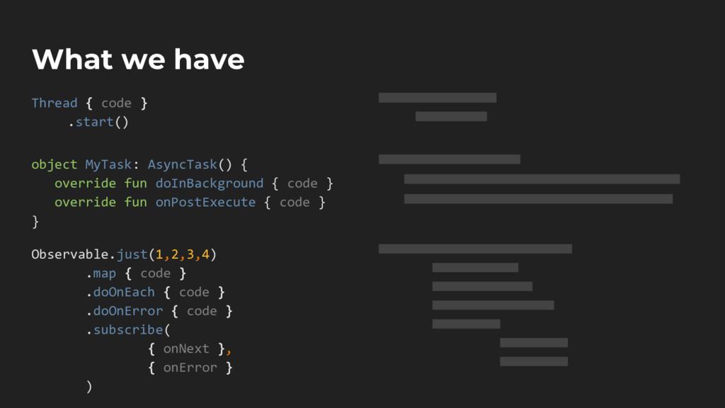 object MyTask: AsyncTask() { override fun doInB...