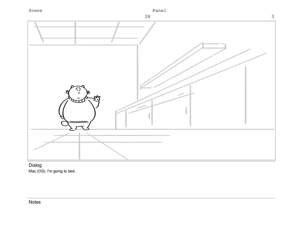 Scene 28 Panel 3 Dialog Mac (OS): I'm going to ...
