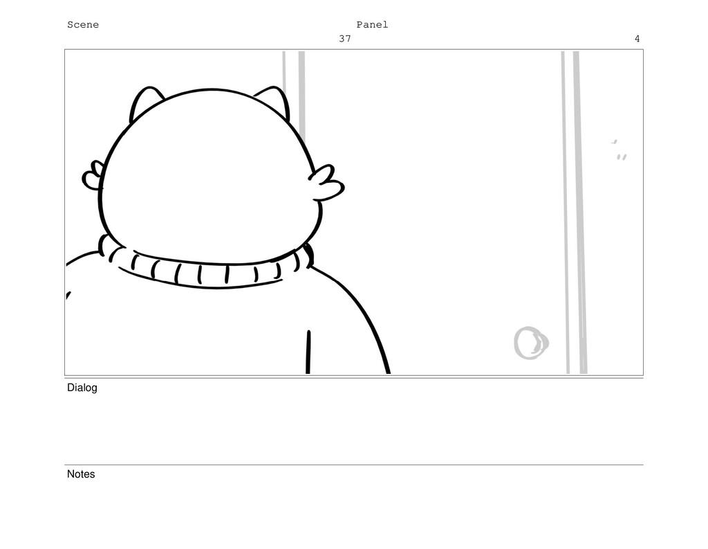 Scene 37 Panel 4 Dialog Notes