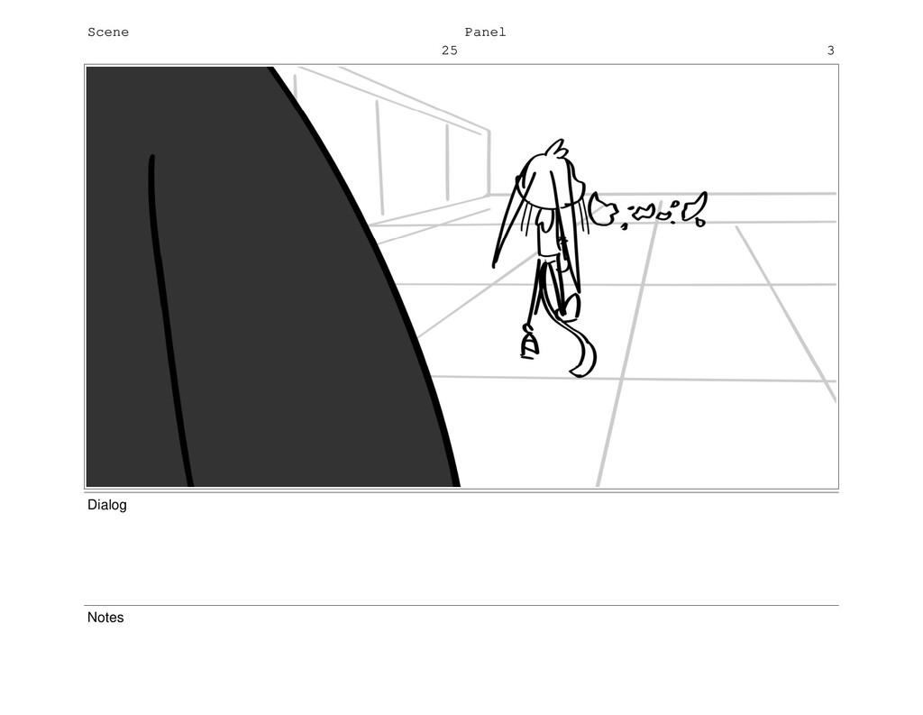 Scene 25 Panel 3 Dialog Notes