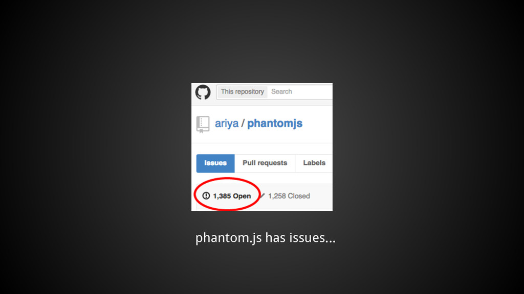 phantom.js has issues...