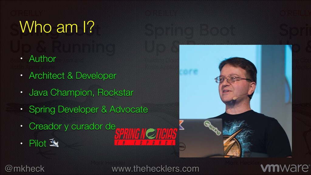 @mkheck www.thehecklers.com Who am I? • Author ...