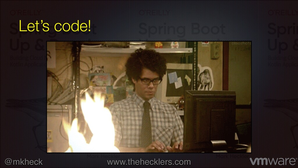 @mkheck www.thehecklers.com Let's code!