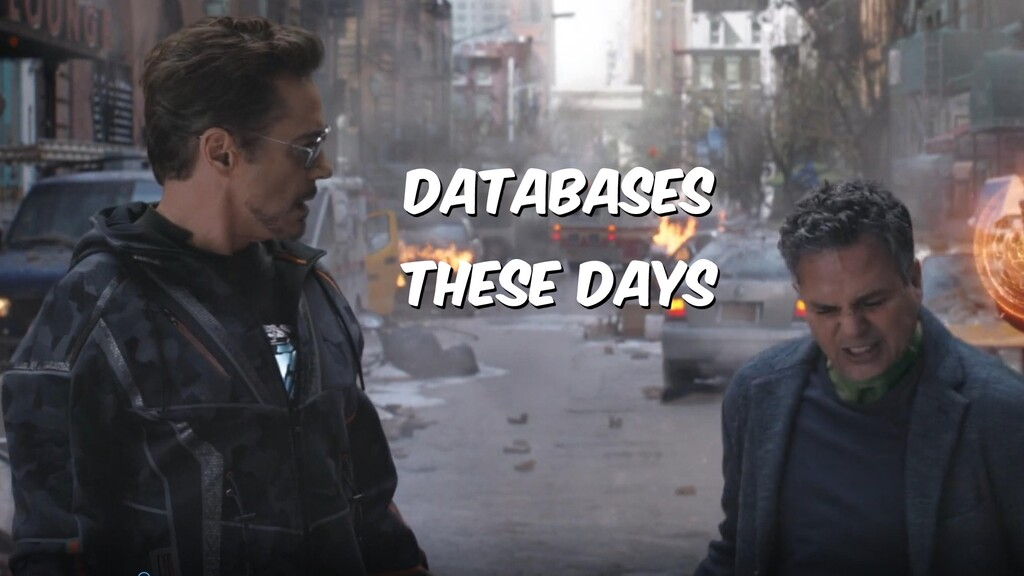 Databases these days