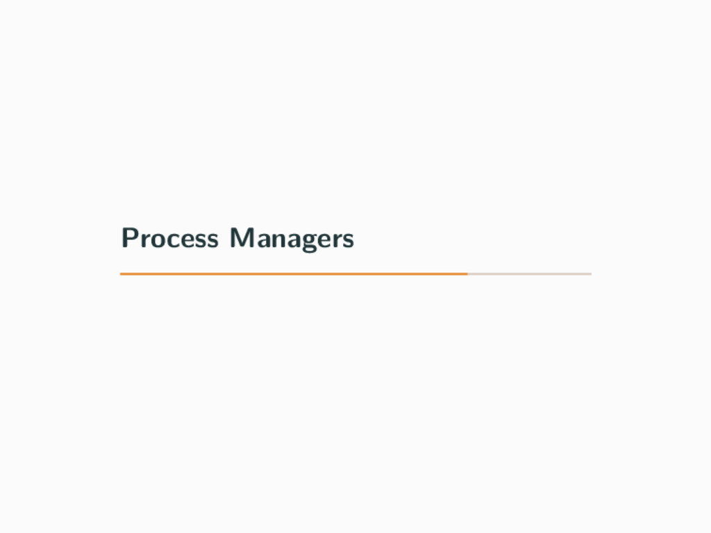 Process Managers