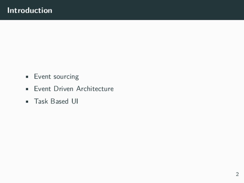 Introduction • Event sourcing • Event Driven Ar...