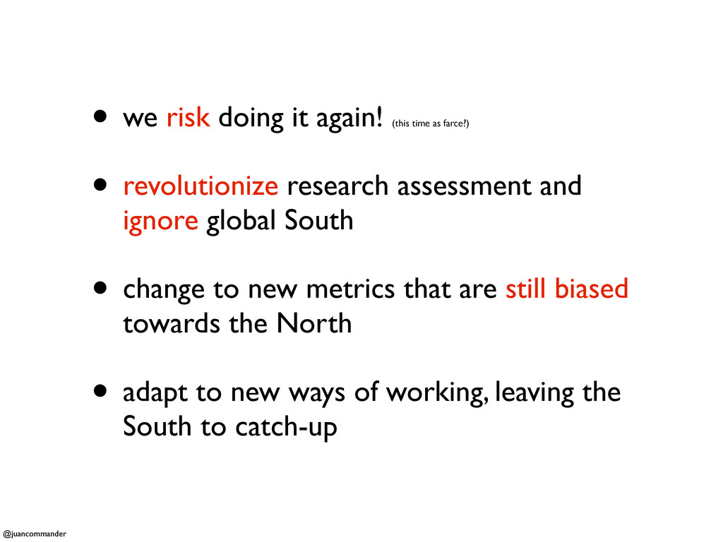 • we risk doing it again! (this time as farce?)...
