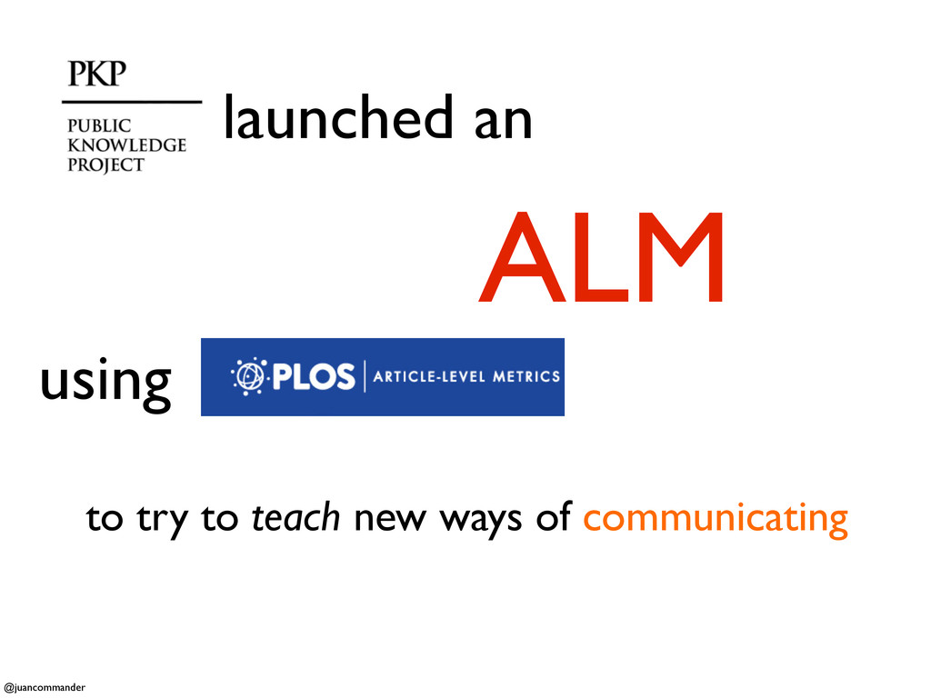 launched an ALM to try to teach new ways of com...