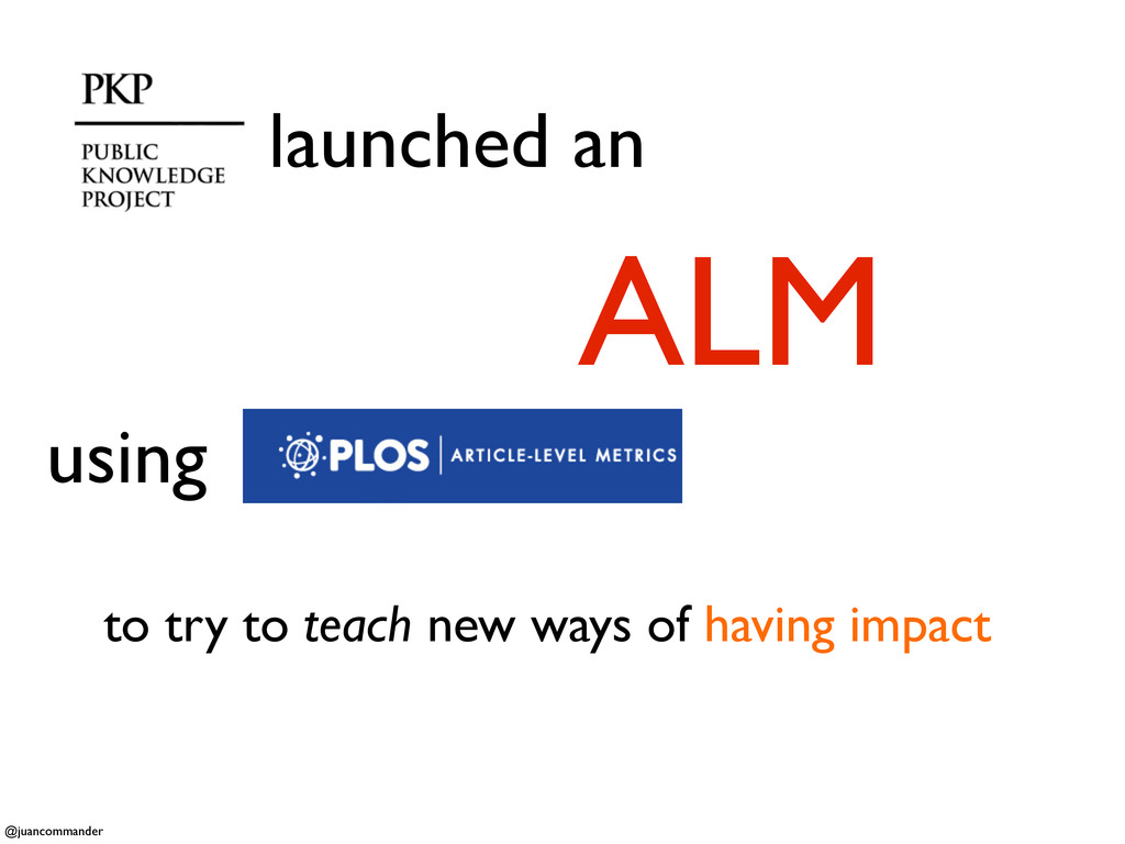 launched an ALM to try to teach new ways of hav...