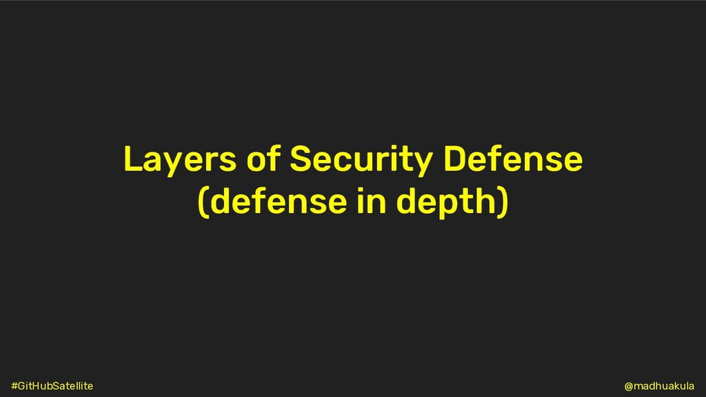 Layers of Security Defense (defense in depth) @...