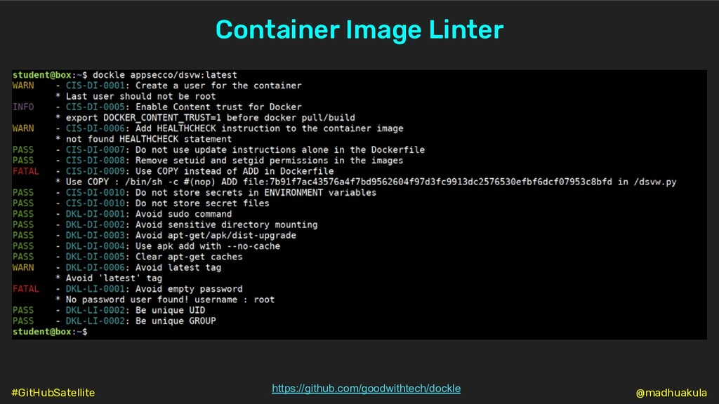 Container Image Linter https://github.com/goodw...
