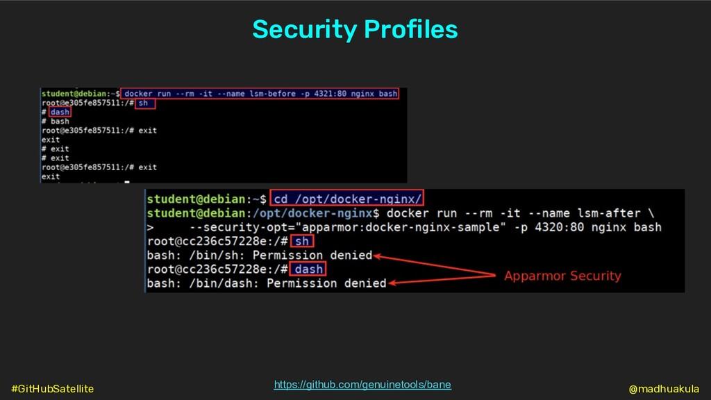Security Profiles https://github.com/genuinetoo...