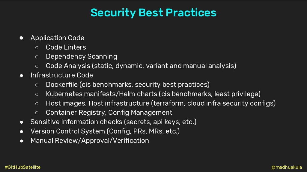 Security Best Practices ● Application Code ○ Co...