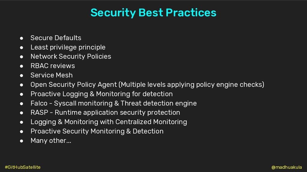 Security Best Practices ● Secure Defaults ● Lea...