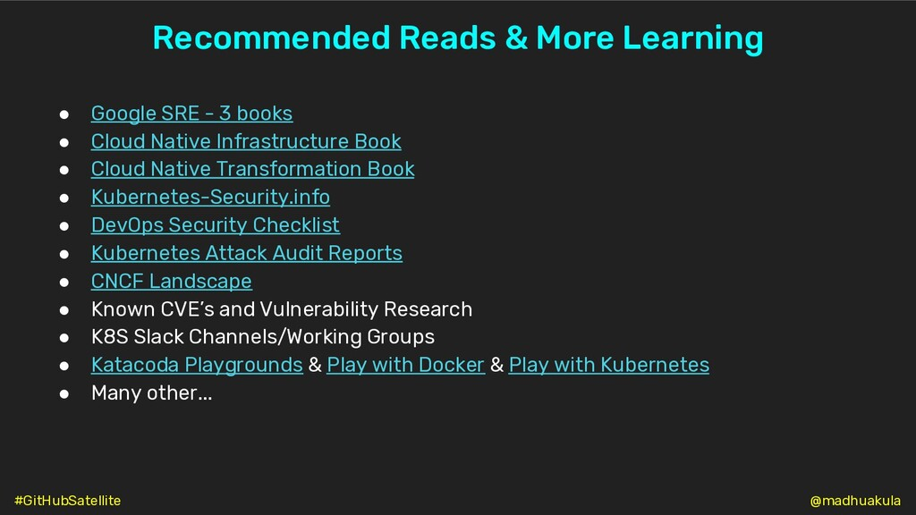 Recommended Reads & More Learning ● Google SRE ...