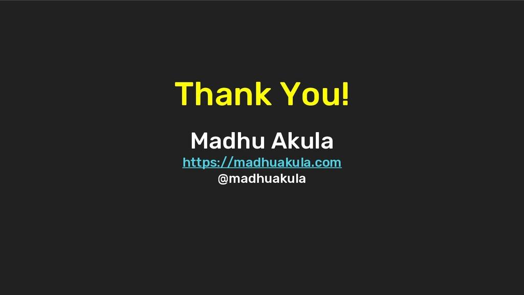 Madhu Akula https://madhuakula.com @madhuakula ...