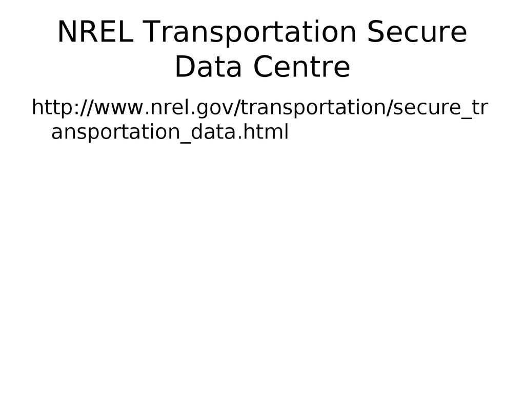 NREL Transportation Secure Data Centre http://w...