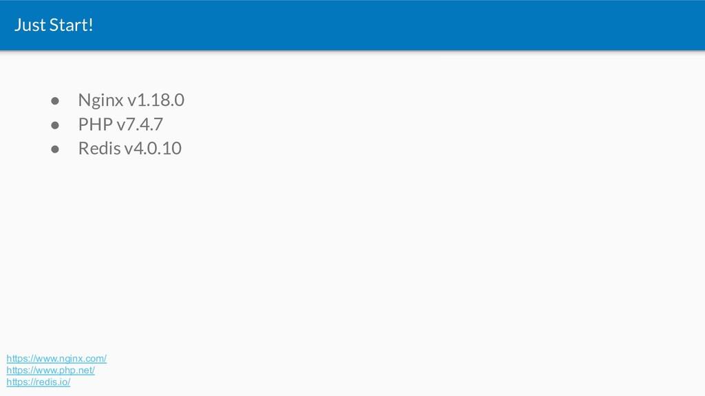 ● Nginx v1.18.0 ● PHP v7.4.7 ● Redis v4.0.10 Ju...