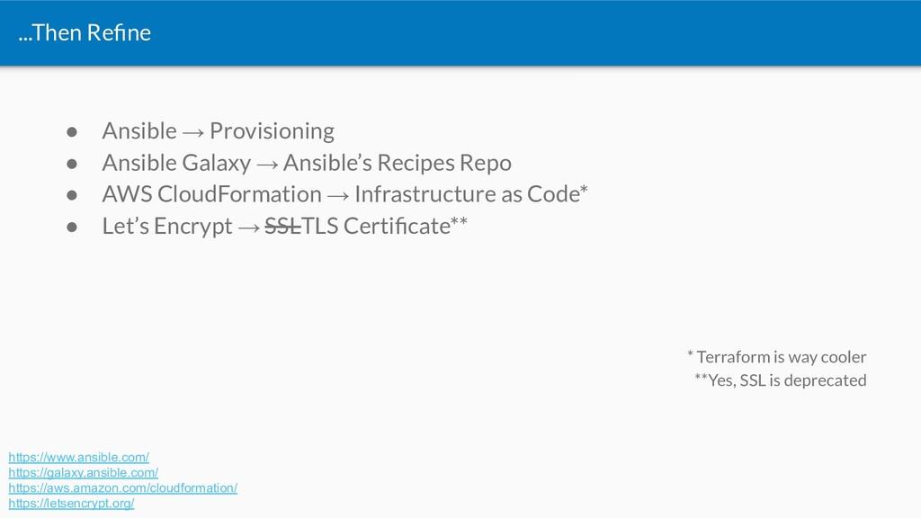 ● Ansible → Provisioning ● Ansible Galaxy → Ans...