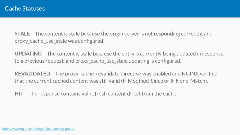 Cache Statuses STALE – The content is stale bec...