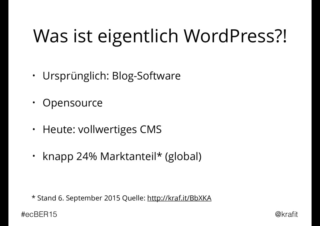 Was ist eigentlich WordPress?! • Ursprünglich: ...