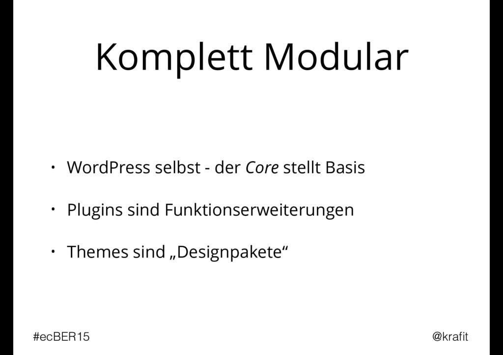 Komplett Modular • WordPress selbst - der Core ...