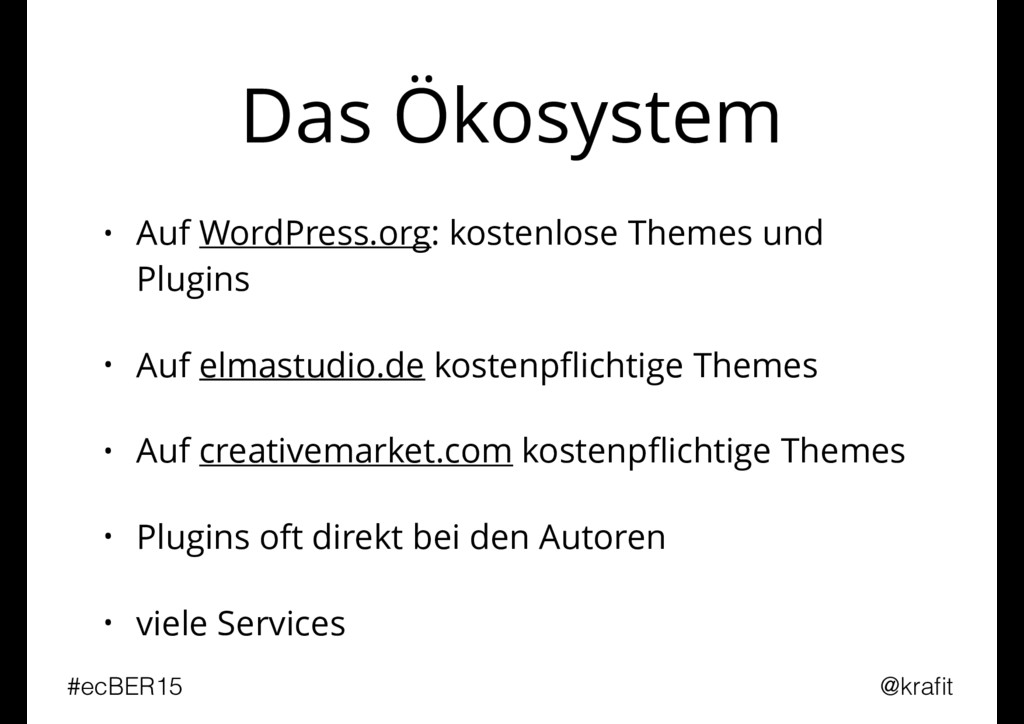 Das Ökosystem • Auf WordPress.org: kostenlose T...