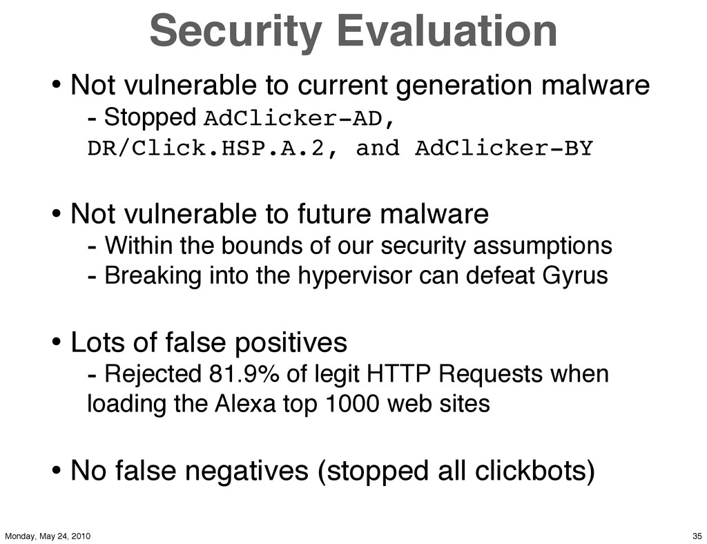 Security Evaluation • Not vulnerable to current...