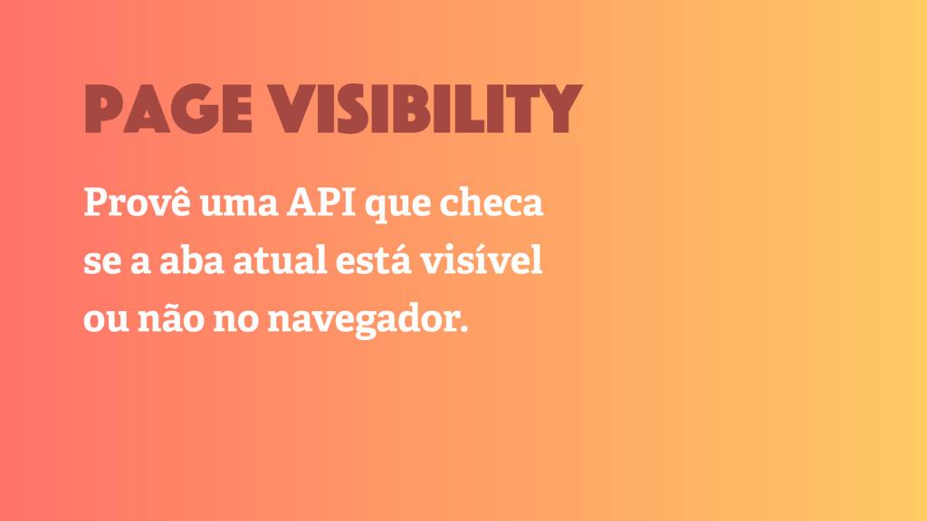 Provê uma API que checa se a aba atual está vis...
