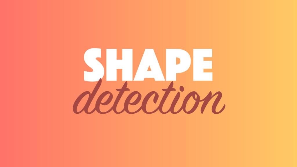 shape detection