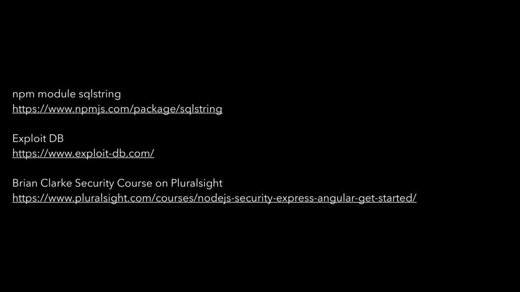 npm module sqlstring https://www.npmjs.com/pack...