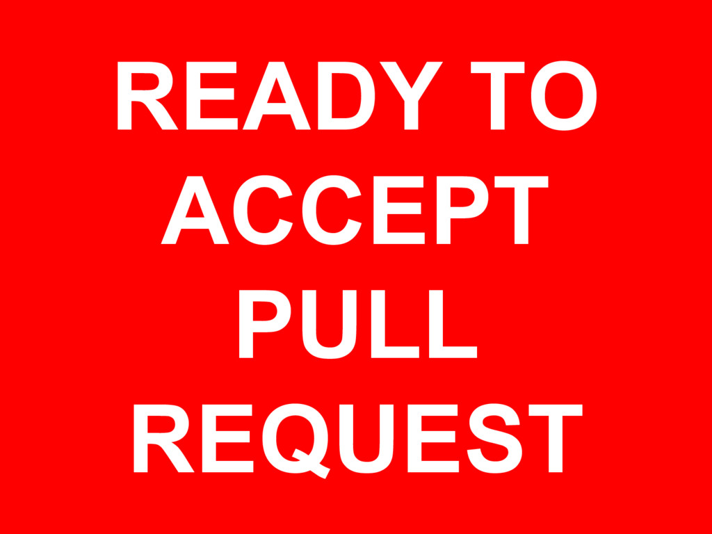 READY TO ACCEPT PULL REQUEST