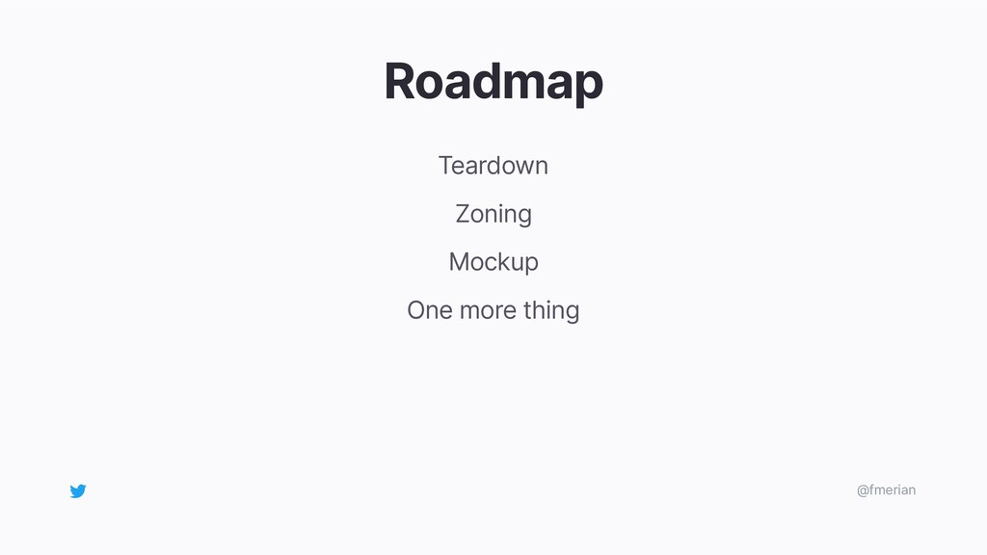 Roadmap Teardown Zoning Mockup One more thing @...