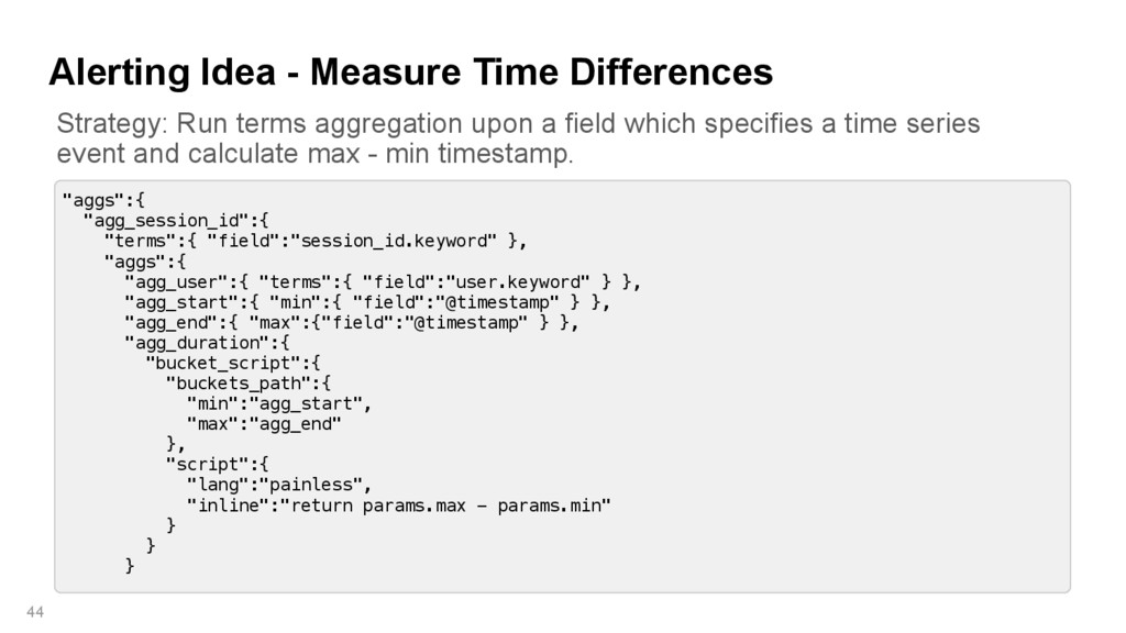 """Alerting Idea - Measure Time Differences 44 """"ag..."""