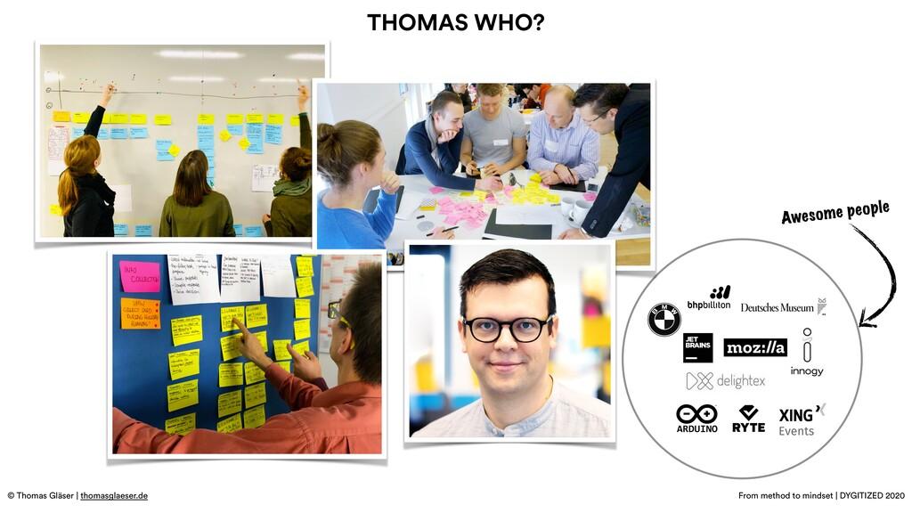 © Thomas Gläser | thomasglaeser.de From method ...