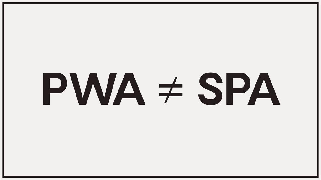 SPA PWA