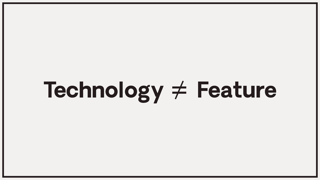 Technology Feature