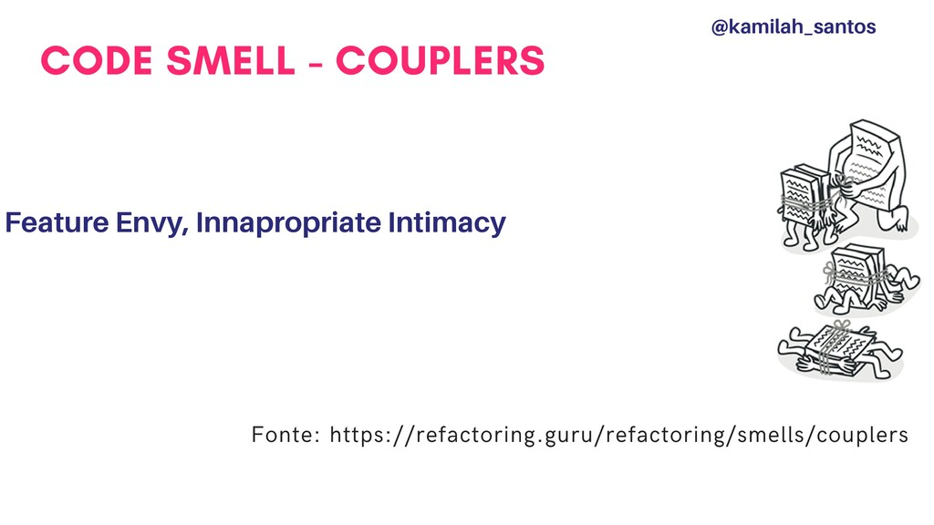 CODE SMELL - COUPLERS Feature Envy, Innapropria...