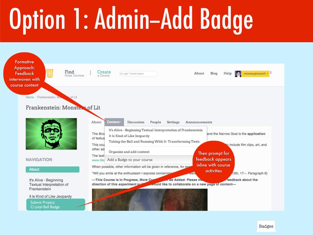 Option 1: Admin--Add Badge Badges Submit Projec...