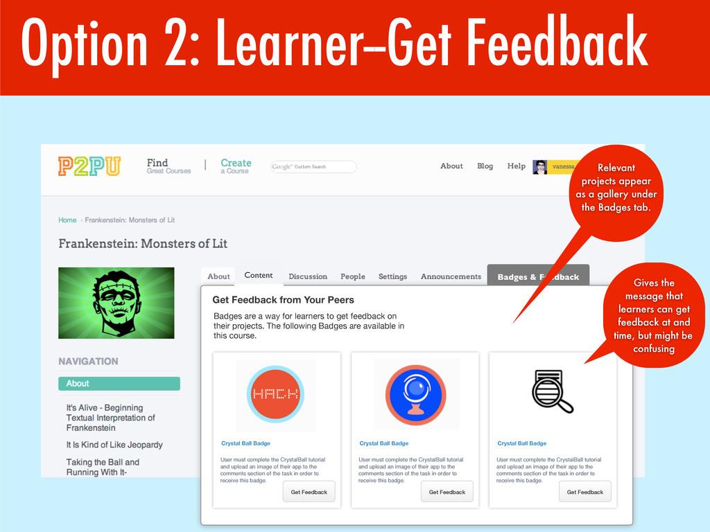 Option 2: Learner--Get Feedback Badges & Feedba...