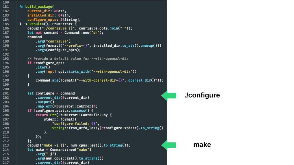 ./configure ⬅︎ make ⬅︎