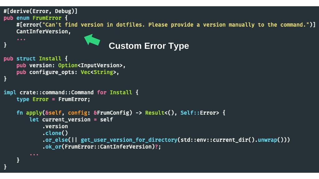 ⬅︎ Custom Error Type