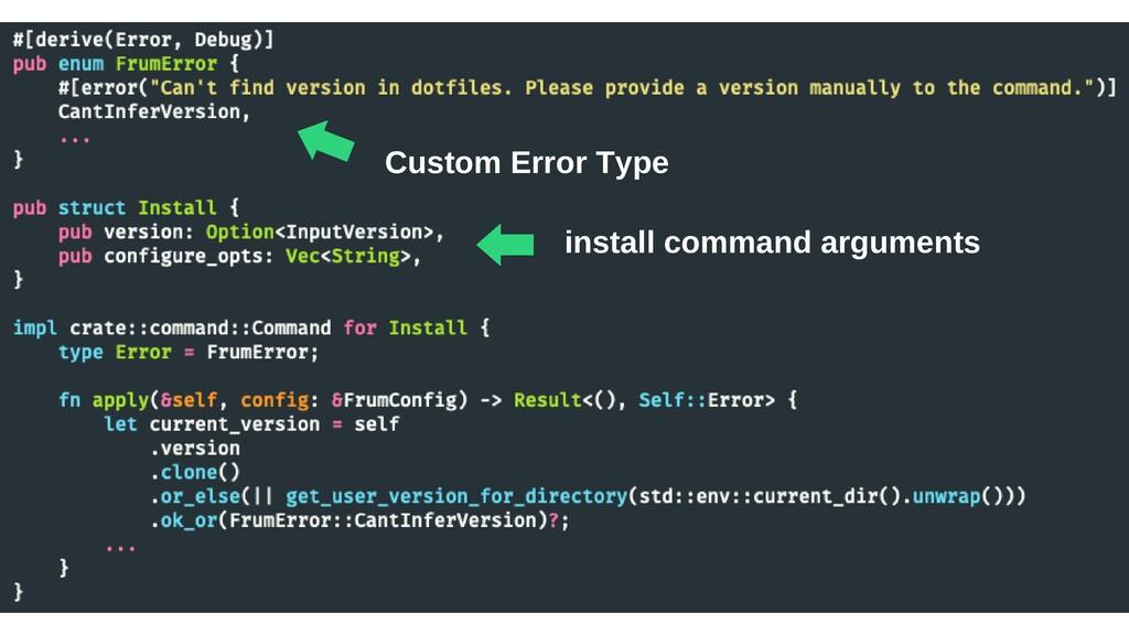 ⬅︎ Custom Error Type ⬅︎install command arguments