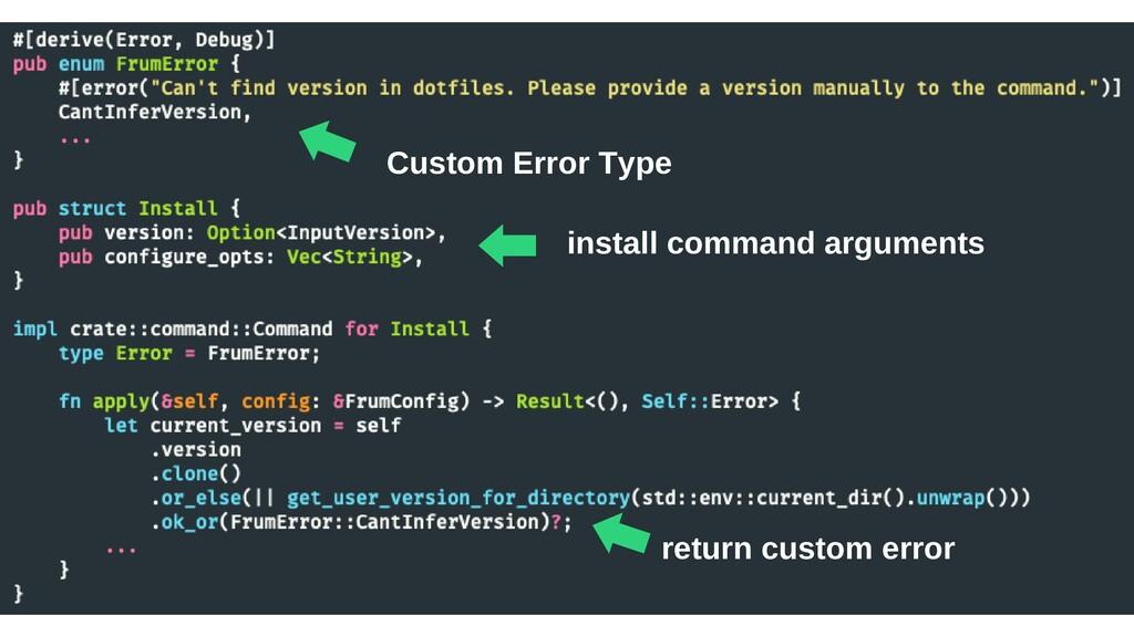 ⬅︎ Custom Error Type ⬅︎install command argument...