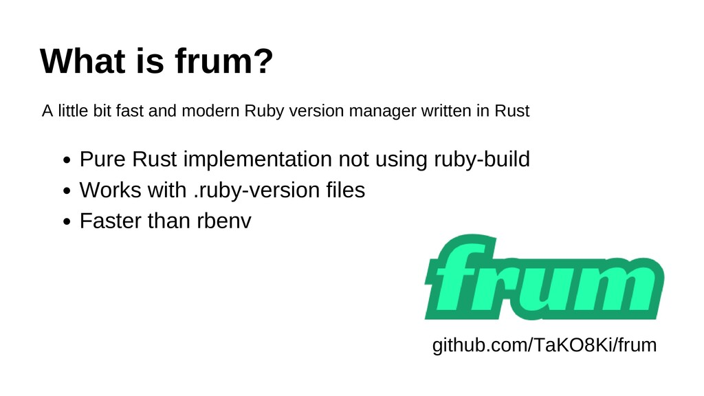What is frum? A little bit fast and modern Ruby...