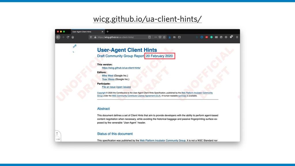 wicg.github.io/ua-client-hints/