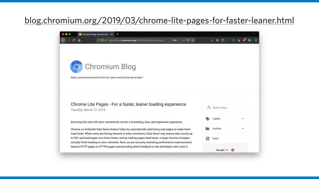 blog.chromium.org/2019/03/chrome-lite-pages-for...